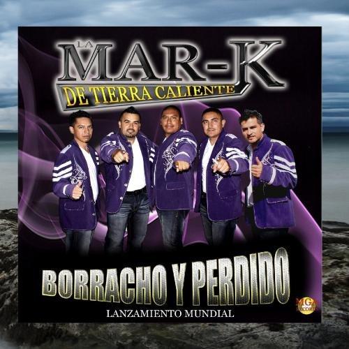 'borracho Y Perdido'' ' - Single by Independent