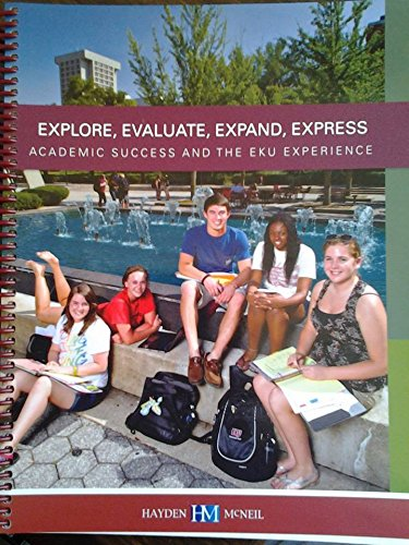 Academic Success: Explore, Evaluate, Expand, Express