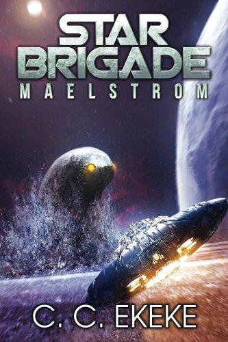 Star Brigade: Maelstrom (Volume 2)