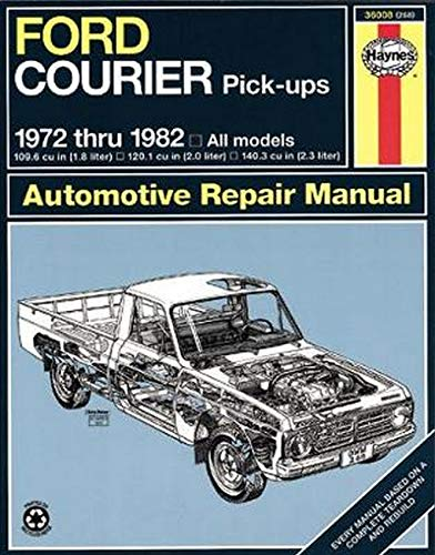 Ford Courier Pick-Ups 1972 thru 1982 (Haynes Manuals)