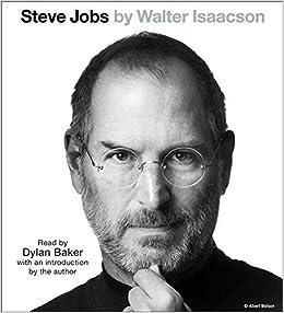 80b37730510 Steve Jobs: Walter Isaacson, Dylan Baker: 9781442394933: Amazon.com: Books