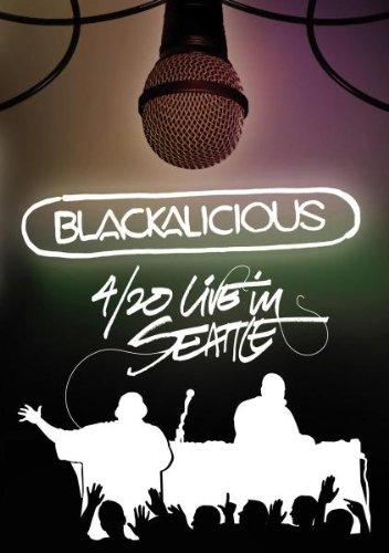 Blackalicious - Blackalicious: 4 / 20 Live in Seattle