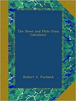 Book The Sheet and Plate Glass Calculator
