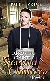 Lancaster County Second Chances 3 (Lancaster County Second Chances (An Amish Of Lancaster County Saga))