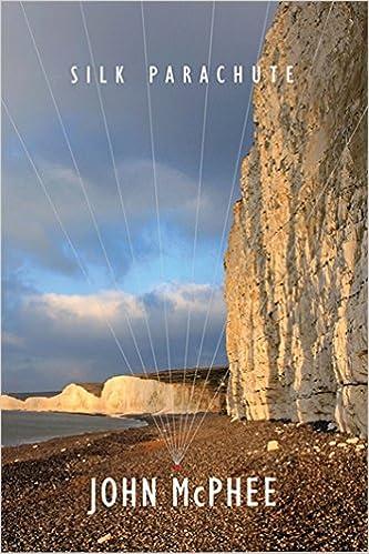 silk parachute essay by john mcphee