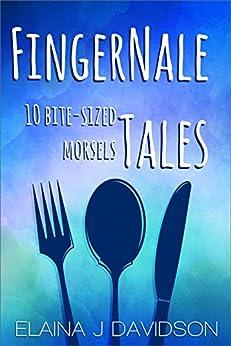 FingerNale Tales by [Davidson, Elaina J.]