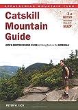 AMC Catskills Mountain Guide (Appalachian Mountain Club Guide)