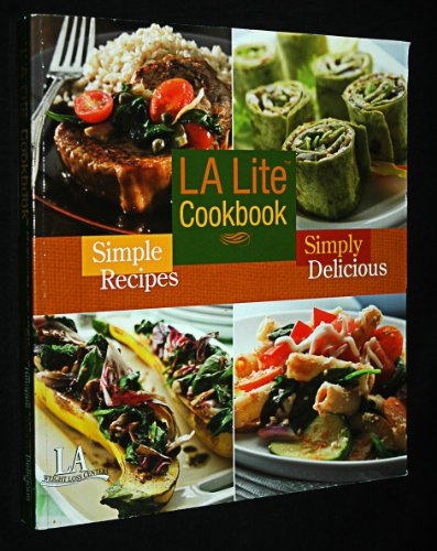 l-a-lite-cookbook-simple-recipes-simply-delicious-l-a-weight-loss-centers