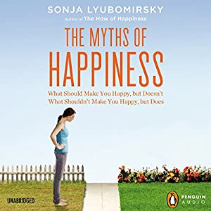 The Myths of Happiness Hörbuch