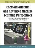 Chemoinformatics and Advanced Machine Learning Perspectives, Yoshihiro Yamanashi, 1615209115