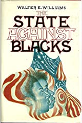 The State Against Blacks Hardcover