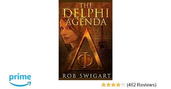 The Delphi Agenda: Rob Swigart: 9781312875982: Amazon.com: Books
