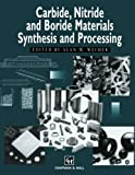 Carbide, Nitride and Boride Materials Synthesis and Processing, , 9401065217