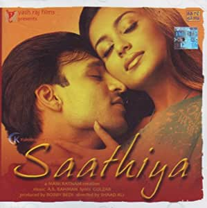 Saathiya (Hindi Songs/Bollywood Music/ Film Soundtrack/Vivek Oberoi/Rani Mukharjee/A.R.Rahman/ Oscar winner for Slumdog Millionaire / Indian Music)