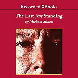 The Last Jew Standing Audiobook
