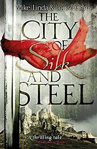 book cover of The City of Silk and Steel