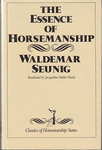 The Essence of Horsemanship (English and German Edition)
