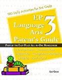 EP Language Arts 3 Parent's Guide: Part of the Easy Peasy All-in-One Homeschool (Volume 3)