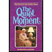 Quiet Moment: Devotions for the Golden Years