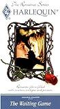 Harlequin Romance Series: Waiting Game [VHS]