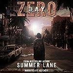 Day Zero: The Zero Trilogy, Book 1 | Summer Lane