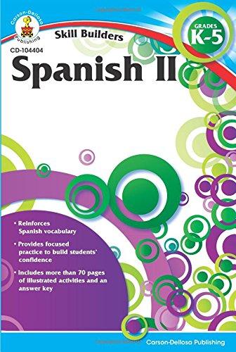 Spanish II, Grades K - 5 (Skill Builders)