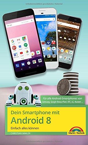 Dein Smartphone mit Android 8 Oreo - Einfach alles können - die ...