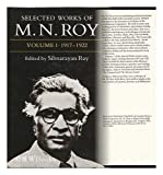 Selected Works of M. N. Roy, 1917-1922, Roy, M. N., 0195620380