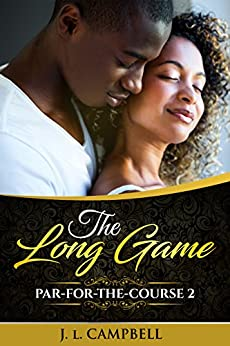 The Long Game (Par For The Course Book 2) by [Campbell, J.L.]