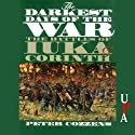 The Darkest Days of the War: The Battles of luka and Corinth Audiobook by Peter Cozzens Narrated by Don Hagen