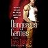 Dangerous Games: A Novel (Tempting Navy SEALs Book 2)