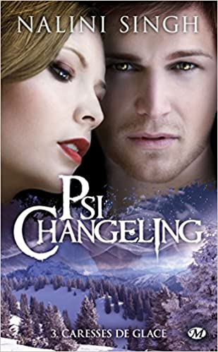 Psi-Changeling, Tome 3: Caresses de glace
