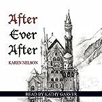 After Ever After   Karen Nelson