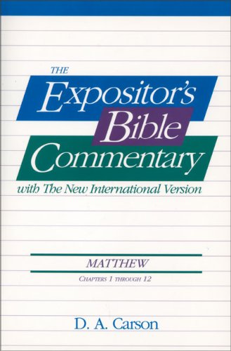 Matthew, Vol.1 (Ch. 1-12), The Expositor's Bible Commentary