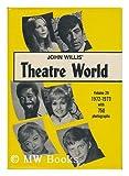 Theatre World, 1972-1973, Willis and John Willis, 0517506181