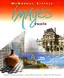 Images Trois Lectures Litteraires, Marie-Claire Antoine and Jean-Paul Valette, 0669435392