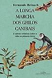 capa de A Longa Marcha dos Grilos Canibais