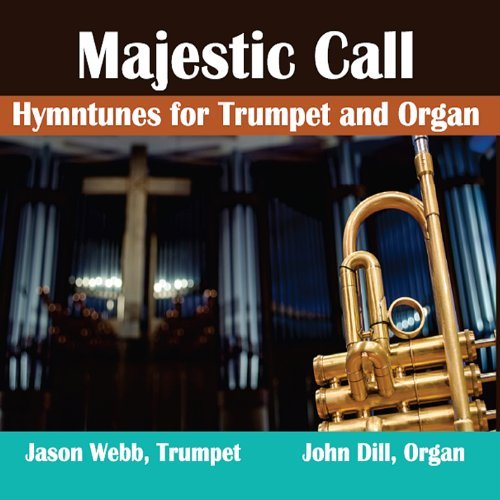 nes for Trumpet & Organ by Majestic Call ()