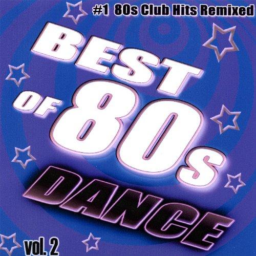Best of 80's Dance, Vol. 2