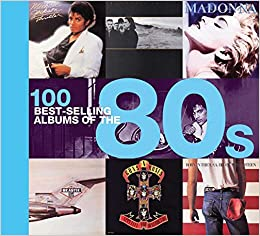 100 Best-selling Albums of the 80s: Peter Dodd, Justin