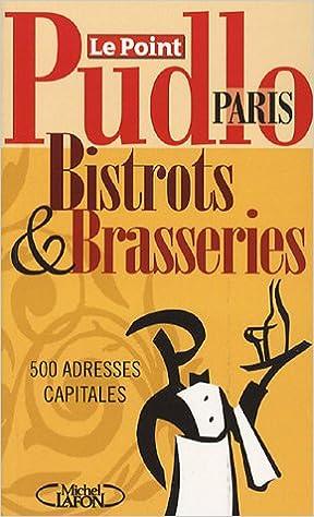 Télécharger en ligne Pudlo Paris : Bistrots et Brasseries pdf