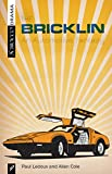img - for The Bricklin: An Automotive Fantasy book / textbook / text book