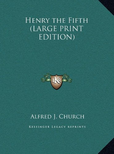Henry the Fifth (LARGE PRINT EDITION) PDF