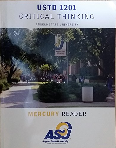 Pearson Custom Library English Mercury Reader: USTD 1201 Critical Thinking Angelo State University
