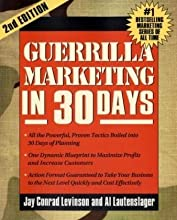 Guerrilla Marketing in 30 Days, 2nd Edition