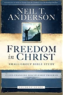 Freedom In Christ Student Guide A Life Changing Discipleship Program