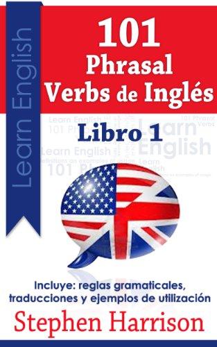 Download 101 Phrasal Verbs de Inglés – Libro 1 (Spanish Edition) Pdf