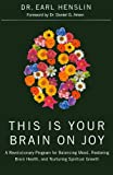 This Is Your Brain on Joy, Earl Henslin, 078522873X