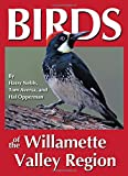 img - for Birds of the Willamette Valley Region (Regional Bird Books) book / textbook / text book
