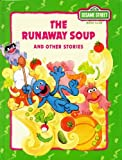 The Runaway Soup and Other Stories, Michaela Muntean, 0307231593